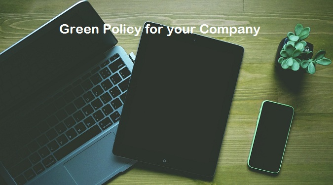 Green Policy for Your Company