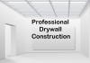 Professional Drywall Construction