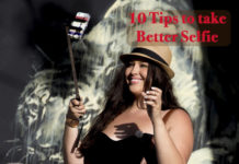 10 tips to take better selfie